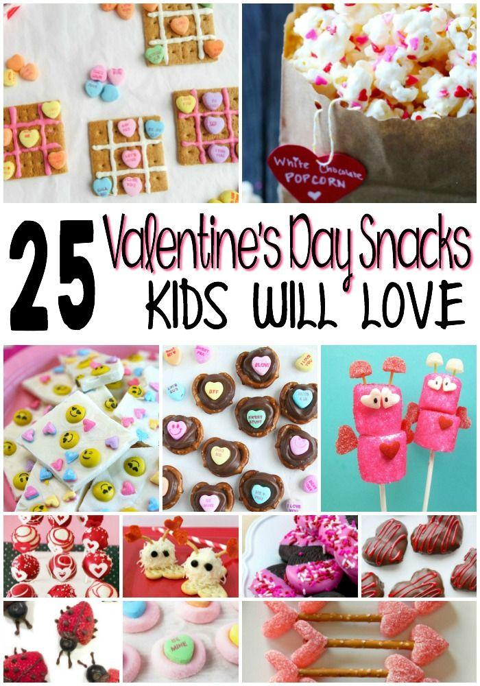 25 Valentine S Day Snacks Kids Will Love Valentines Party Food Valentines Snacks Easy Valentines Snacks