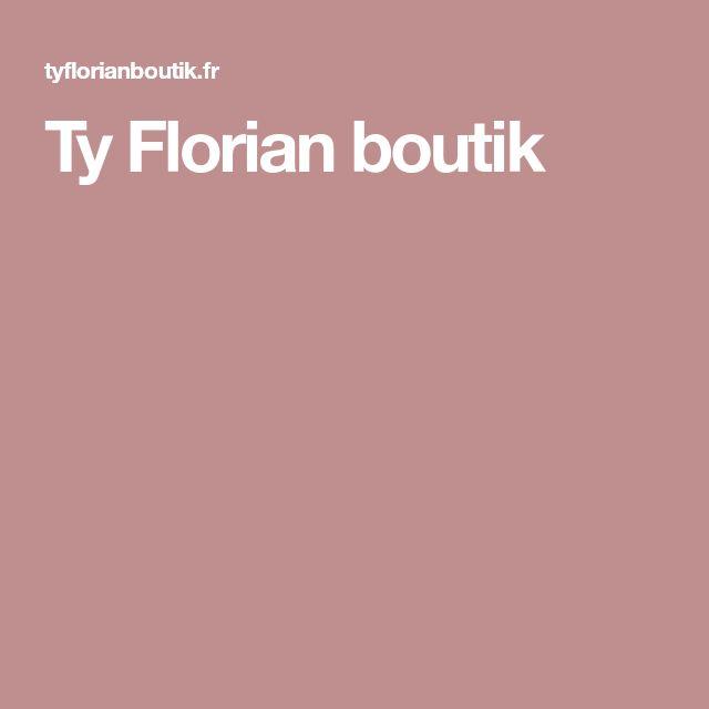 Ty Florian boutik
