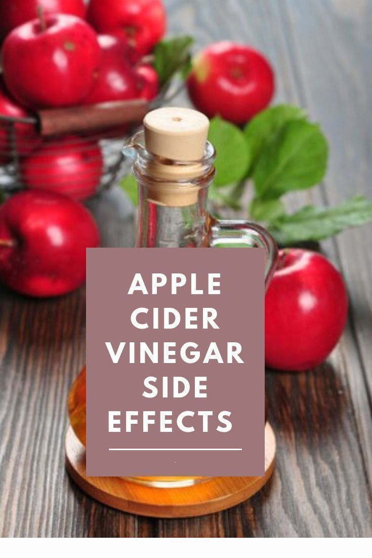 6 Side Effects Of Drinking Too Much Apple Cider Vinegar Apple Cider Vinegar Drink What Is Apple Cider Apple Cider Vinegar