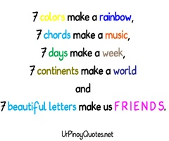 And, That, My Friends, Give Us Seven Very Special Letters On Which We Name Our Bond In Life...Love My BFF's!!