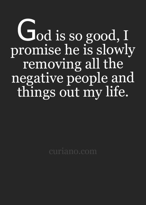 Removing Negative People Quotes: 25+ Best God Is Good Quotes On Pinterest