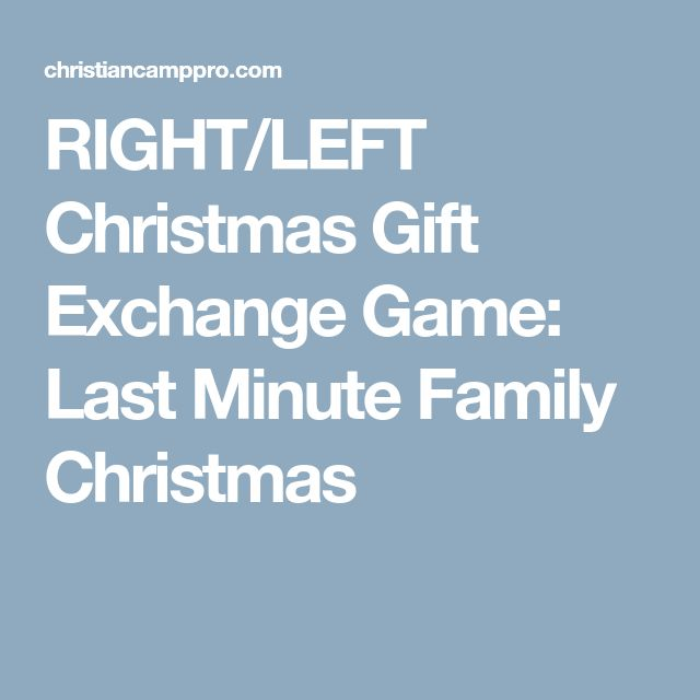 RIGHT/LEFT Christmas Gift Exchange Game: Last Minute Family Christmas