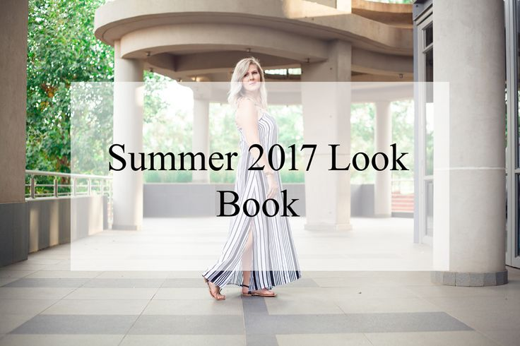 Summer 2017 Look Book