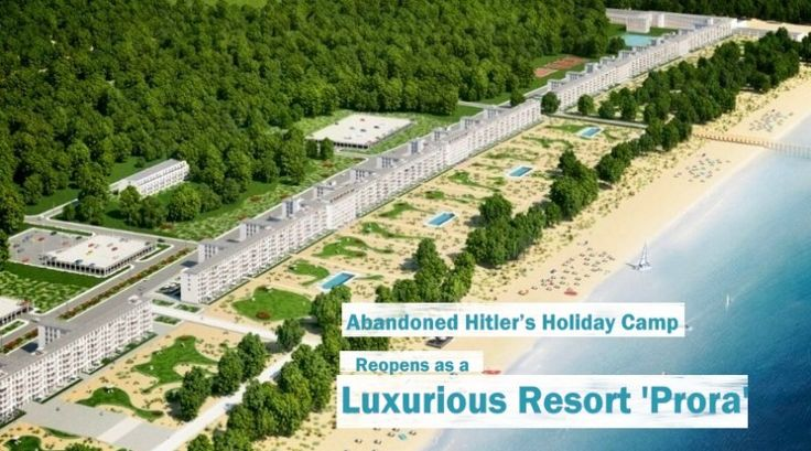 Abandoned #Hitler's #HolidayCamp Reopens as a Luxurious #Resort ' #Prora '