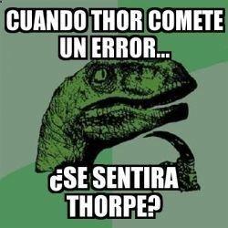 Si, Thorpe !! Imagenes de Risa Para Descargar Mega Memeces Más en I➨ www.megamemeces.c...