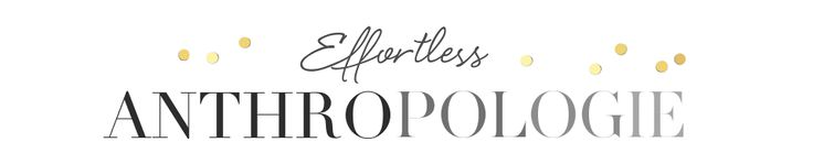 Effortless Anthropologie: Types of Shoppers (I am most definitely the curator type!)