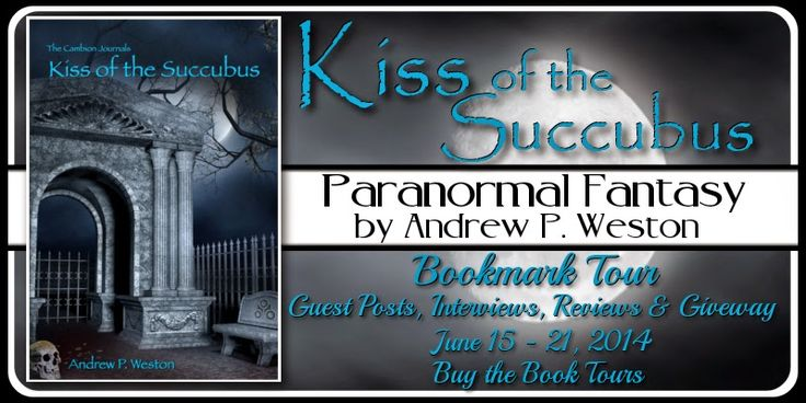 Romance Me: Kiss of the Succubus by Andrew P. Weston #Spotligh...