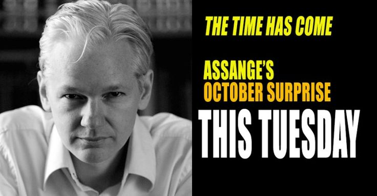 OCTOBER SURPRISE : Wikileaks' Assange Plans To Unload on Hillary on Tuesday Video Appearance (10/2/16)