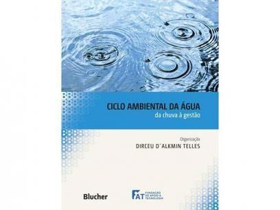 Ciclo Ambiental da Água - Blucher com as melhores condições você encontra no Magazine Invistacom. Confira!