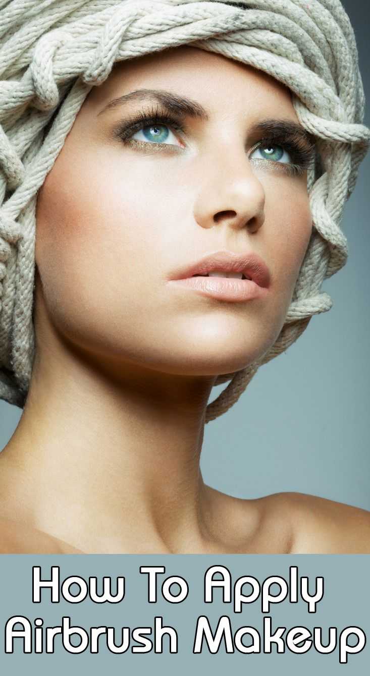 17 Best Images About Airbrush Makeup Tips On Pinterest