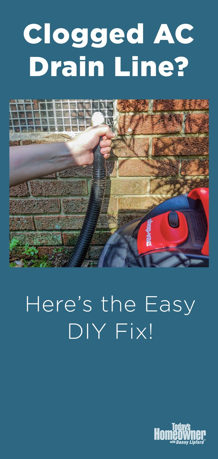 How to Clean a Condensate Drain Line [VIDEO] Today's