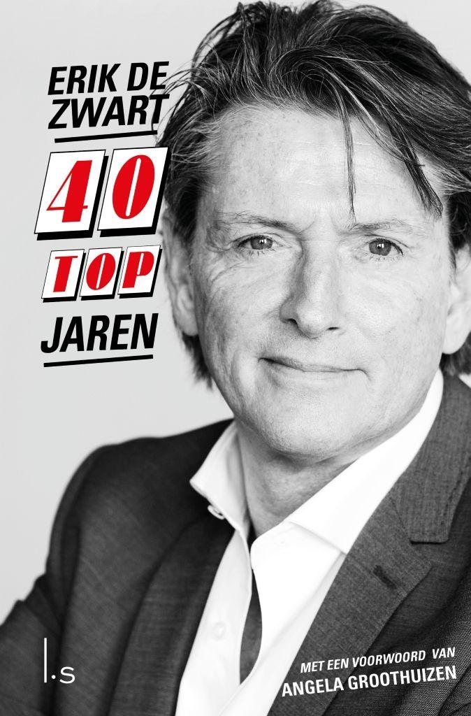 40 Topjaren | Erik de Zwart: Voor '40 Topjaren' interviewde journalist Robert Haagsma Erik de Zwart over de roerige tijden van de…