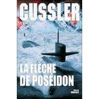 La flèche de Poséidon par Clive Cussler & Dirk Cussler