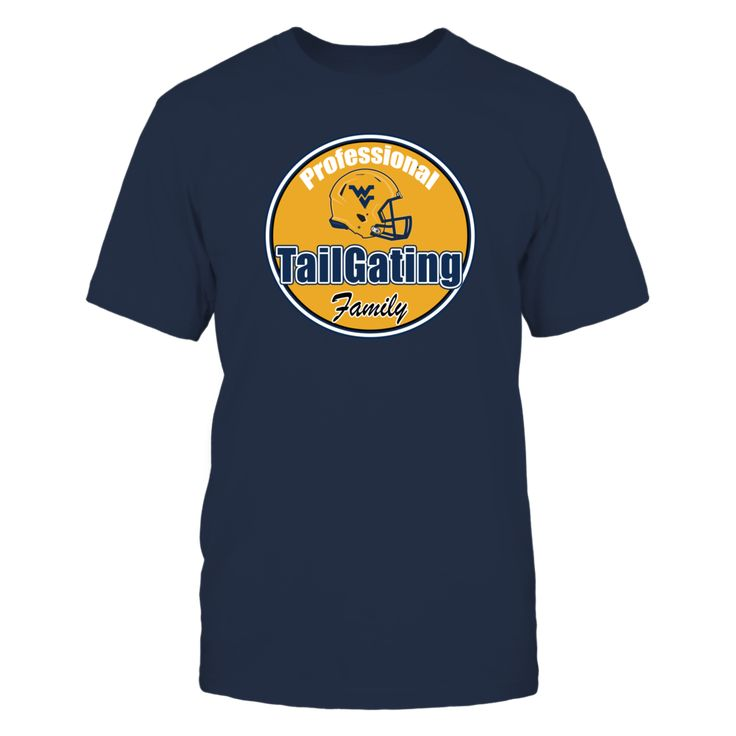 University West Virginia Mountaineers Football - Tailgating Family T-Shirt, Official University of West Virgina Football Fan Wear for the entire family  If you love to tailgate at a West Virginia Mountaineers football game then you need to order these shirts for your entire tailgating family. Order the whole tailgate crew stickers for their cars, trucks, or RVs and tell... The West Virginia Mountaineers Collection, OFFICIAL MERCHANDISE  Available Products:          Gildan Unisex T-Shirt…