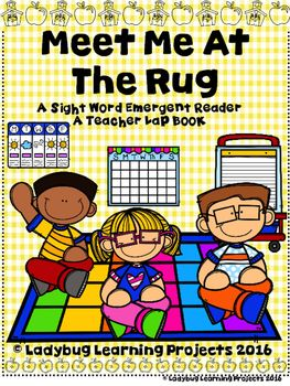 This is a sight word emergent reader is about rug rules at school. This set includes a sight word book and colored teacher lap book that can be used for whole group…