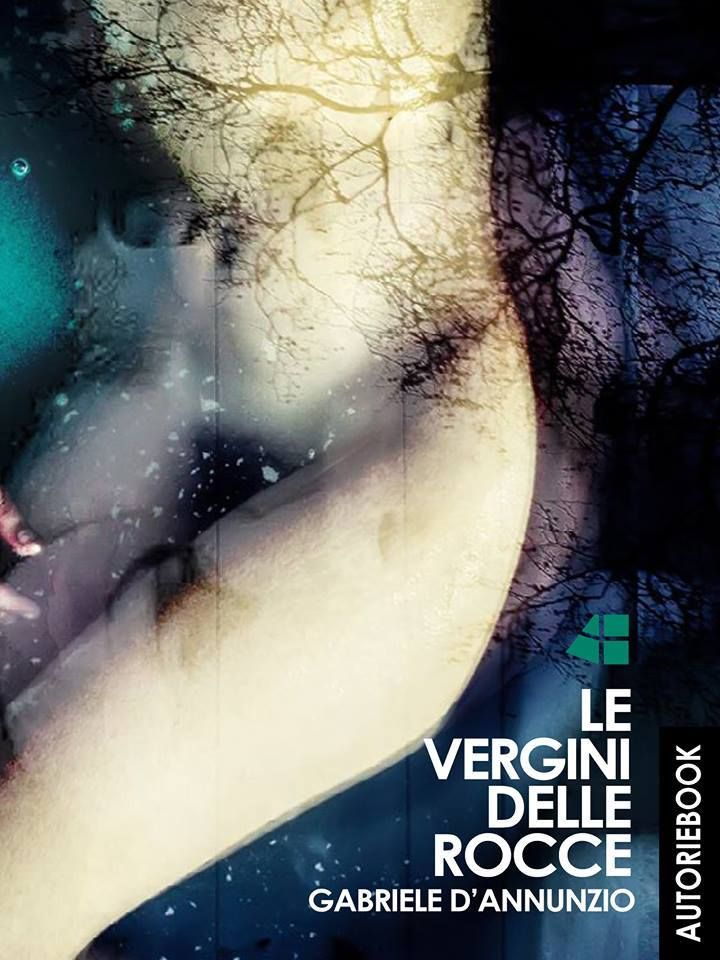 """""""Io vidi in questi occhi mortali in breve tempo schiudersi e splendere e poi sfiorire e l'una dopo l'altra perire tre anime senza pari: le più belle e le più ardenti e le più misere che sieno mai apparse nell'estrema discendenza d'una razza imperiosa.""""  """"Le vergini delle rocce"""" di Gabriele D'Annunzio; in copertina foto di Gloria Angelini. Eccolo, a soli 0,99 €! http://ow.ly/wJuqj  Copyright © AUTORI EBOOK - Marta Cassieri http://ow.ly/wJuqj"""