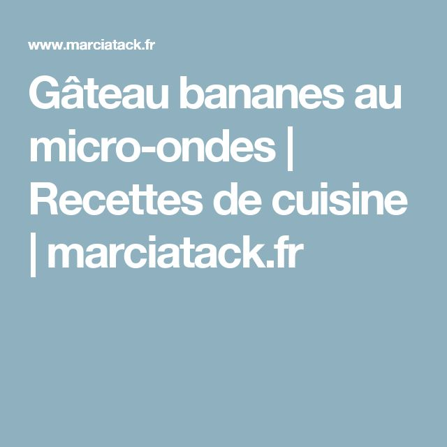 Gateau banane multicuiseur philips