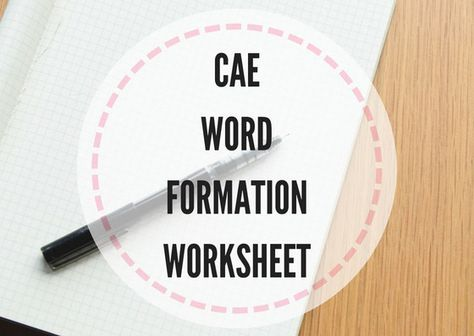 Here're some exam practice exercises which help your students improve their score in the word formation part of the Cambridge Advanced exam.