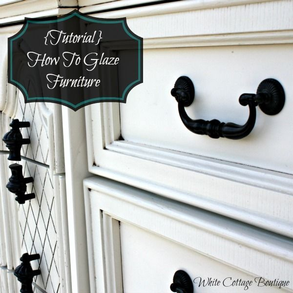 White Cottage Boutique | How To Glaze Furniture