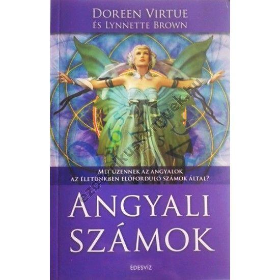 Doreen Virtue: Angyali számok