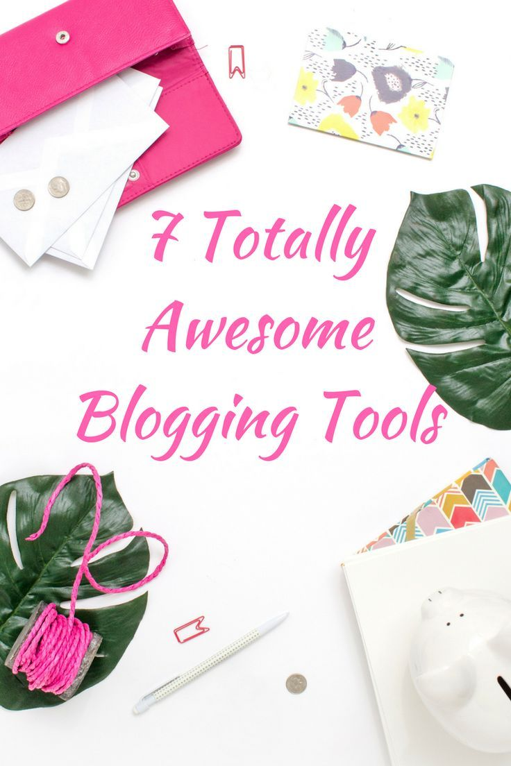 7 Totally Awesome Blogging Tools http://littlemisslistmaker.com/7-totally-awesome-blogging-tools/?utm_campaign=coschedule&utm_source=pinterest&utm_medium=Little%20Miss%20List%20Maker&utm_content=7%20Totally%20Awesome%20Blogging%20Tools