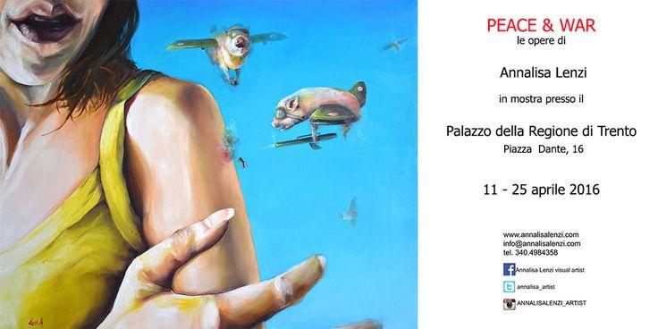 mostra dell'artista Annalisa Lenzi  11-25 aprile 2016  Palazzo della Regione di Trento Piazza Dante, 16