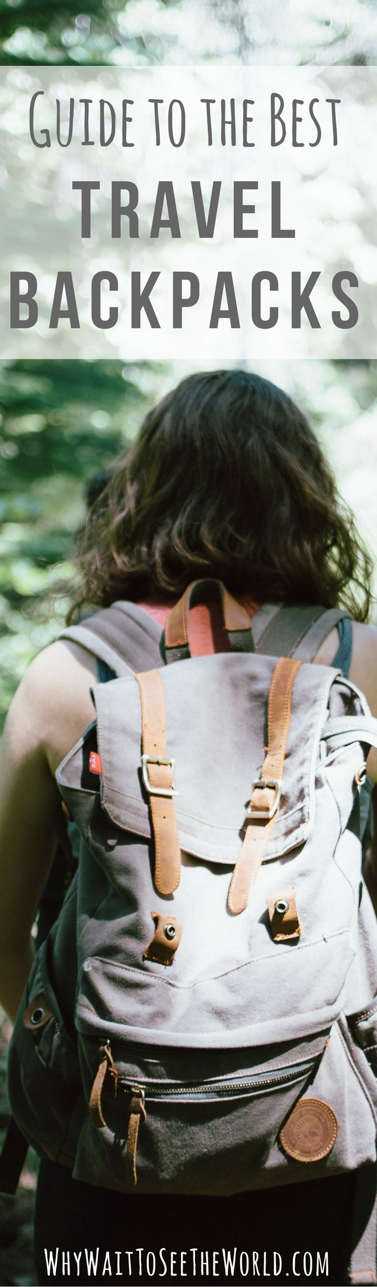 Finding the best travel backpack can be a challenge. Find out what you from travel experts @WhyWaitWorld  need to know and get some recommendations here. | whywaittoseetheworld.com