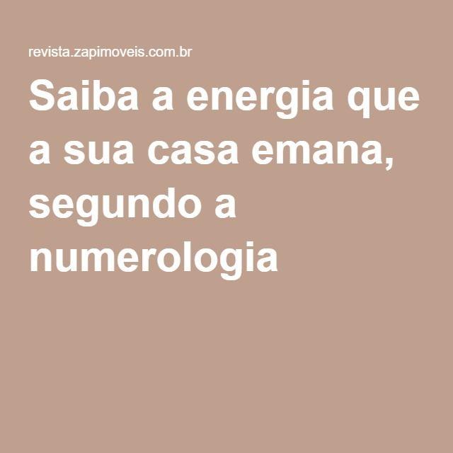 Saiba a energia que a sua casa emana, segundo a numerologia -