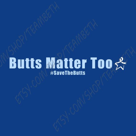 Colon Cancer Rectal Cancer Butts Matter Too Colorectal
