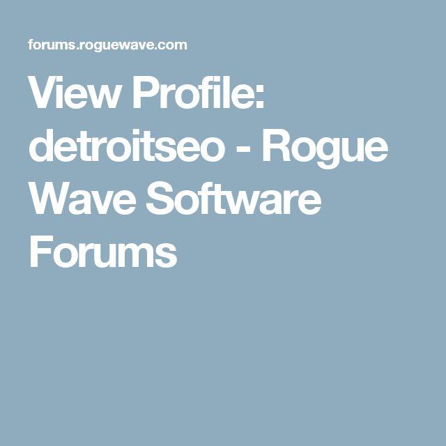 View Profile: detroitseo - Rogue Wave Software Forums