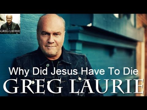 Pastor Greg Laurie Sermons Daily Devotional Ministries TV - Why Did Jesu...