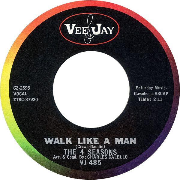 Walk Like A Man - The 4 Seasons (1963)