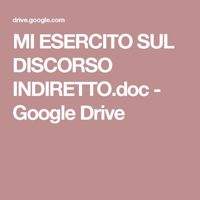 MI ESERCITO SUL DISCORSO INDIRETTO.doc - Google Drive