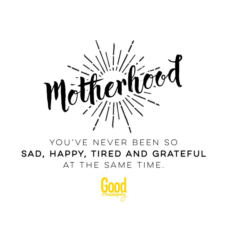 Motherhood. You've never been so tired, sad, happy and grateful at the same time.