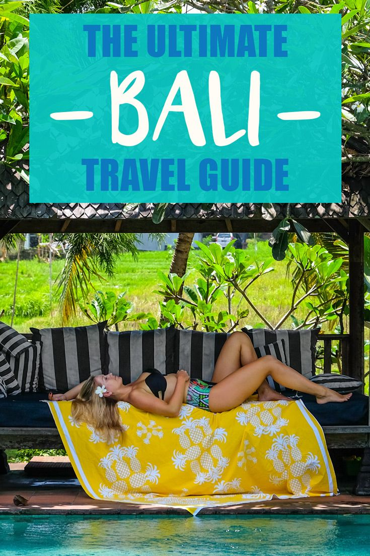 The Ultimate Bali Travel Guide