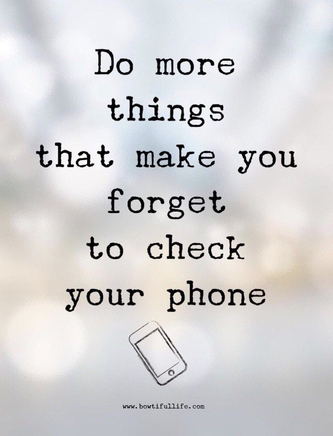 Wisdom Wednesday: Forget to Check Your Phone | Bowtiful Life