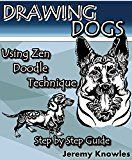 Free Kindle Book -   Drawing Dogs: Using  Zen Doodle Technique. Step by Step Guide