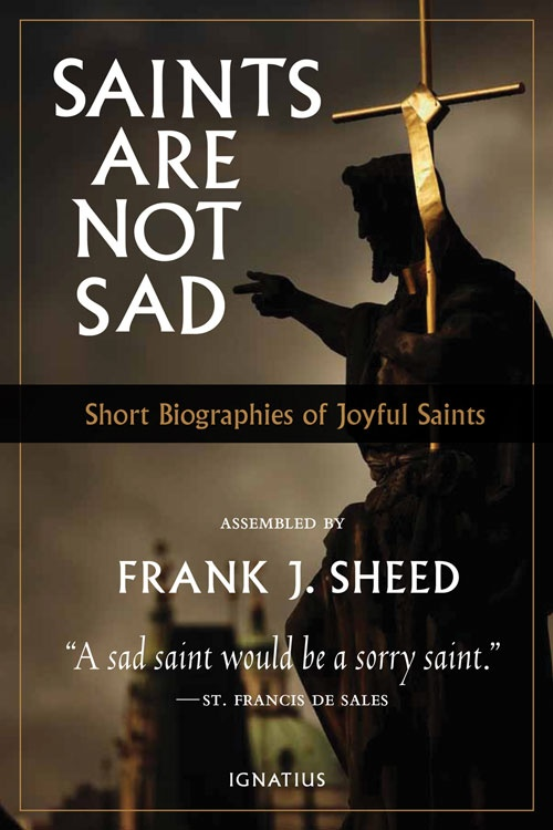 41 best ignatius press books images on pinterest catholic books saints are not sad the only tragedy is not to be a saint fandeluxe Images