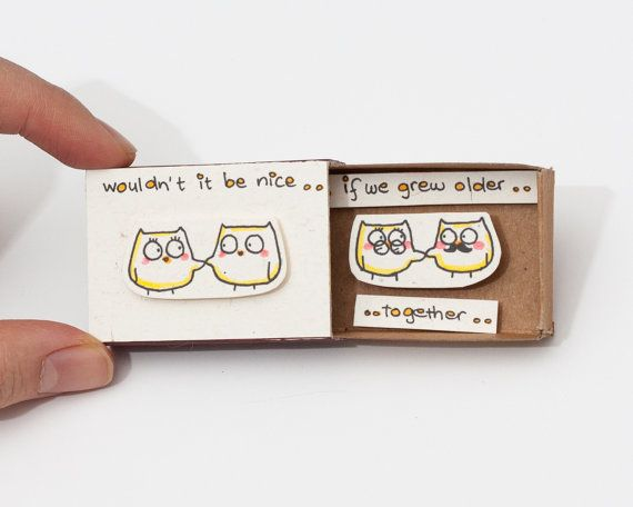 """Funny Anniversary Love Card Owls Matchbox/ Gift box / Message box """"Wouldn't it be nice if we grew old together"""""""