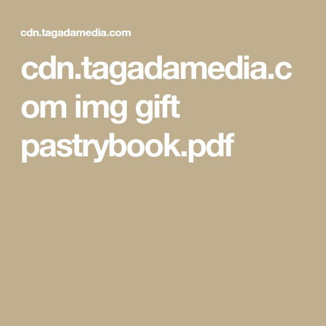 cdn.tagadamedia.com img gift pastrybook.pdf
