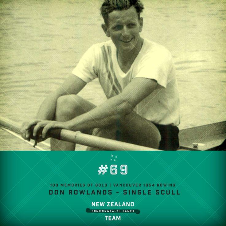 Golden Memory #69. Don Rowlands single scull rowing champion at the 1954 Commonwealth Games held in Vancouver. #makingusproud