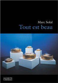 Tout est beau par Marc Solal