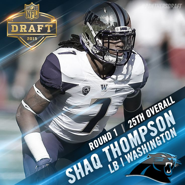 With the 25th overall pick in the 2015 NFL Draft, the Carolina Panthers select LB Shaq Thompson from Washington.