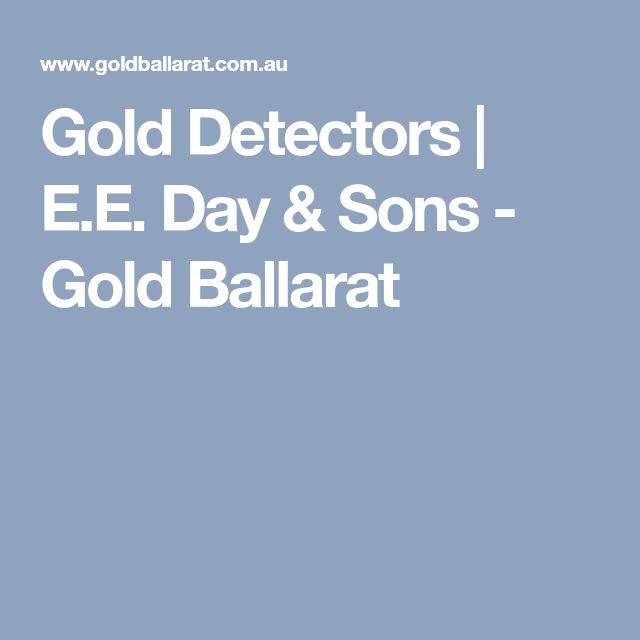 Gold Detectors | E.E. Day & Sons - Gold Ballarat