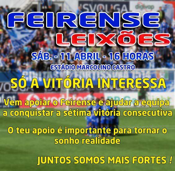 CLUBE DESPORTIVO FEIRENSE: Vem apoiar o Feirense amanhã