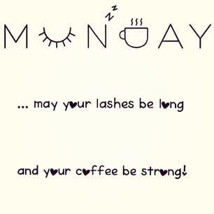 Monday mornings Mascara quote, Younique, 3D Fiber Lash