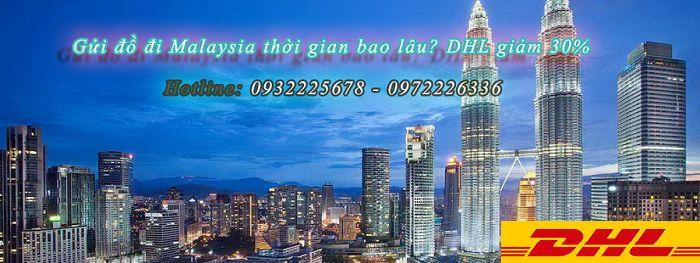 Vận chuyển hàng đi Malaysia giá bao nhiêu | DHL giảm 30%