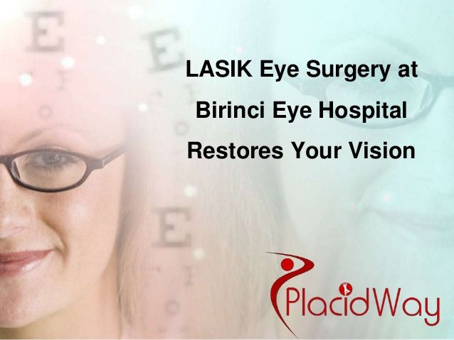 LASIK Eye Surgery at Birinci Eye Hospital Restores Your Vision Get a free quote here: http://placidway.com/request-info.php #eyesurgery #lasiksurgery #lasikeyesurgery
