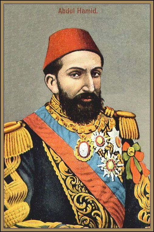 Sultan Abdul Hamid II, reigned 1878–1909