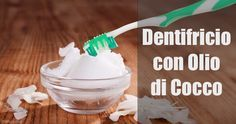 3 Ricette di Dentifricio con Olio di Cocco | Un'alternativa naturale e sana!